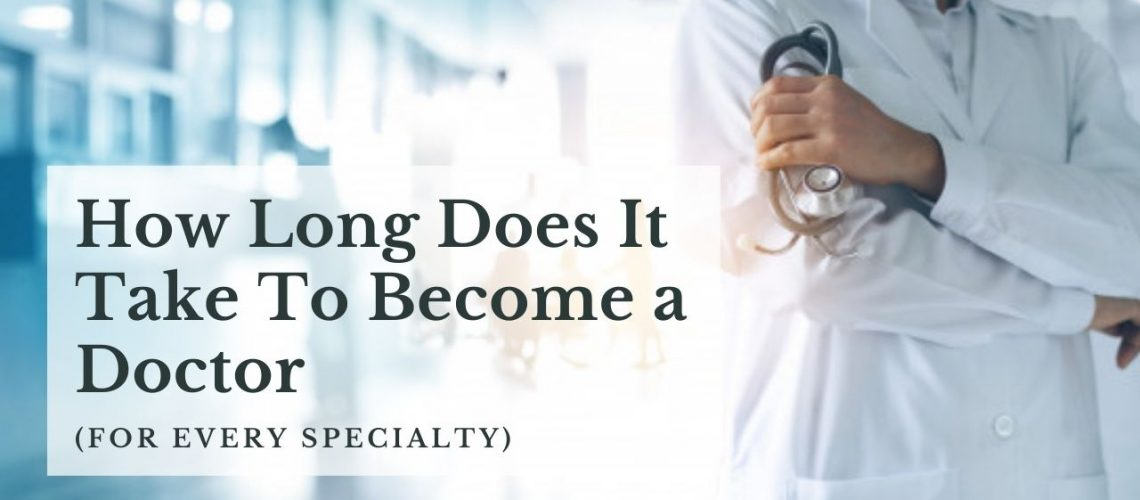 How Long Does It Take to Become a Doctor-