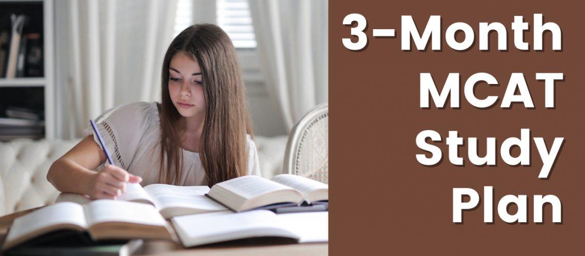 3-Month MCAT Study Plan
