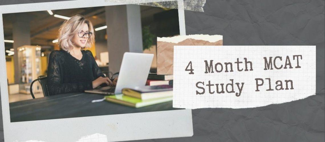 4 Month MCAT Study Plan