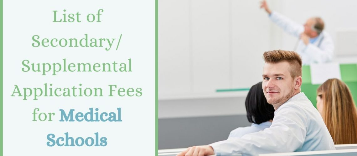 List of Secondary_ Supplemental Application Fees for Medical Schools