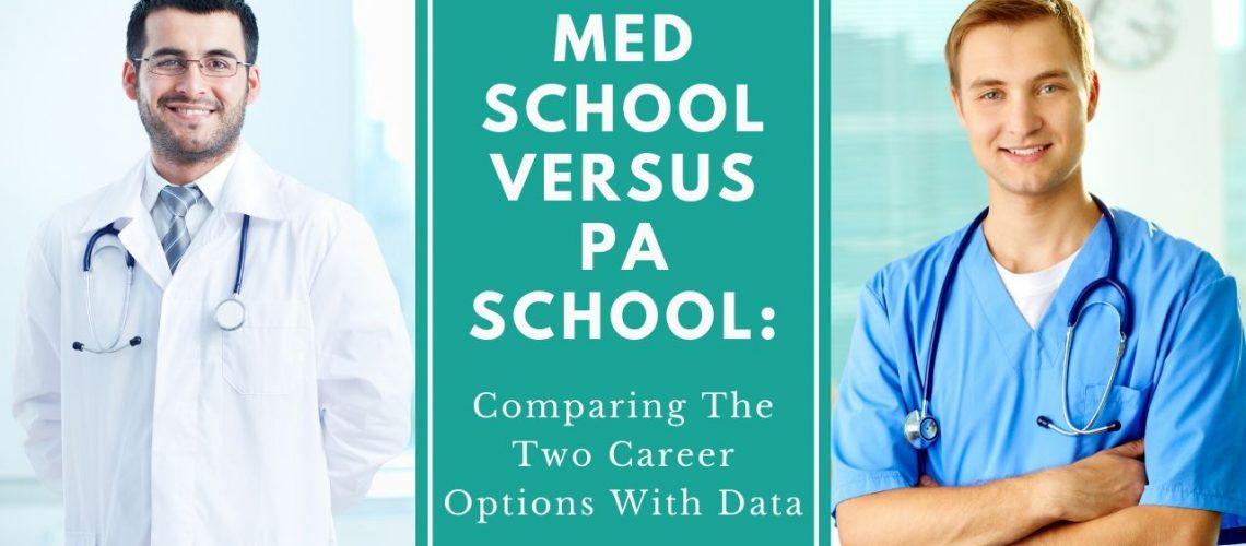 Med School Versus PA School