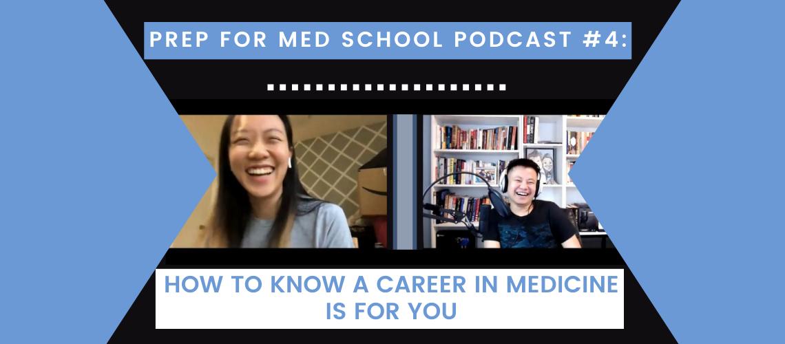 Prep For Med School Podcast #4_