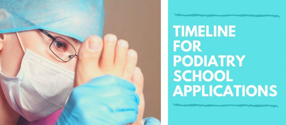 Timeline For Podiatry School Applications 4