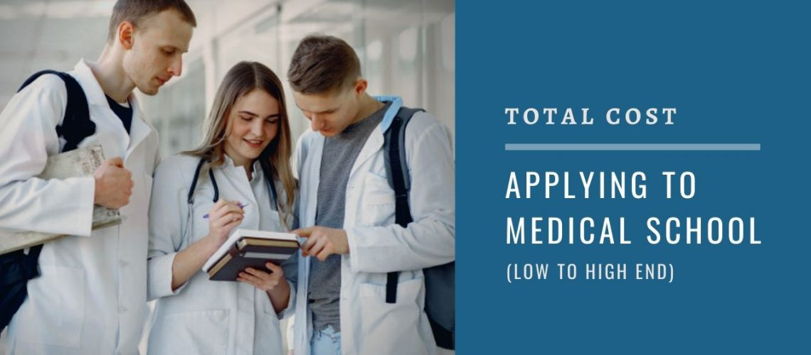 Total Cost of Applying to Medical School